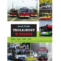 Biblioteka motoryzacji, Trolejbusy w Polsce (opr. twarda)