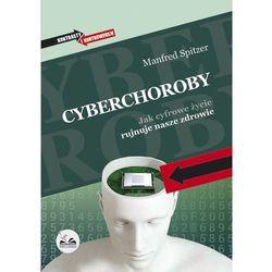 Cyberchoroby - Manfred Spitzer (opr. miękka)