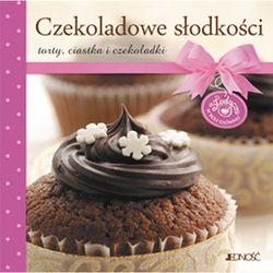 Czekoladowe słodkości. Torty. Ciastka i czekoladki (opr. twarda)