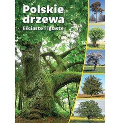 Polskie drzewa liściaste i iglaste (opr. twarda)