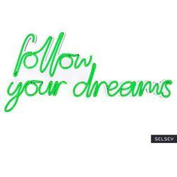 SELSEY Neon na ścianę Letely z napisem Follow Your Dreams zielony