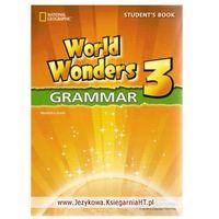 Książki do nauki języka, World Wonders 3 Grammar Student's Book (opr. miękka)