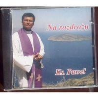 Muzyka religijna, Na rozdrożu Ks. Paweł - CD