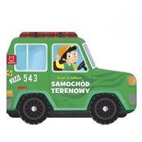 Książki dla dzieci, Świat na kółkach. Samochód terenowy (opr. twarda)