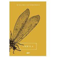 Poezja, Chwila - Wisława Szymborska (opr. twarda)