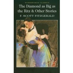 The Diamond as Big as the Ritz and Other Stories (opr. miękka)