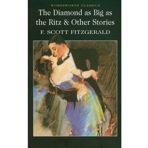 Książki dla młodzieży, The Diamond as Big as the Ritz and Other Stories (opr. miękka)