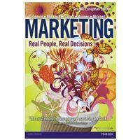Biblioteka biznesu, Marketing : Real People, Real Decisions