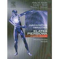 Książki medyczne, Klatka piersiowa. Seria Diagnostyka Obrazowa Przypadki Kliniczne (opr. miękka)