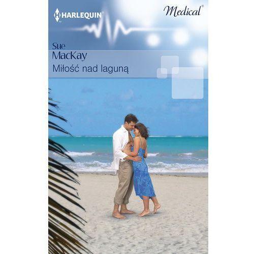 E-booki, Miłość nad laguną - Sue MacKay