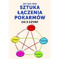 Książki medyczne, Sztuka łączenia pokarmów (opr. miękka)