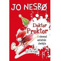 Literatura młodzieżowa, Doktor Proktor i niemal ostatnie święta [Nesbo Jo] (opr. broszurowa)
