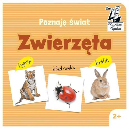 Książki dla dzieci, Poznaję świat Zwierzęta - Praca zbiorowa (opr. twarda)