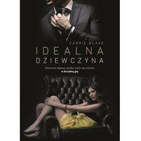 Pozostałe książki, Idealna dziewczyna- bezpłatny odbiór zamówień w Krakowie (płatność gotówką lub kartą). (opr. broszurowa)