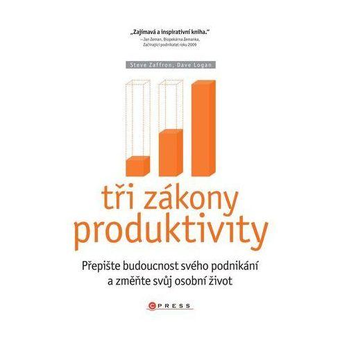 Pozostałe książki, Tři zákony produktivity Steve Zaffron; Dave Logan