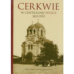 Cerkwie w centralnej Polsce 1815-1915 (opr. twarda)