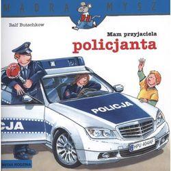 MAM PRZYJACIELA POLICJANTA (opr. broszurowa)