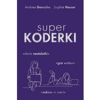 Pozostałe książki, Superkoderki- bezpłatny odbiór zamówień w Krakowie (płatność gotówką lub kartą).