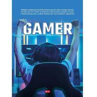 Książki dla dzieci, Gamer (opr. twarda)