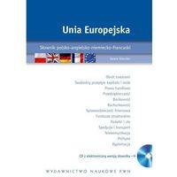 Słowniki, encyklopedie, Unia Europejska Słownik polsko-angielsko-niemiecko-francuski z płytą CD (opr. twarda)