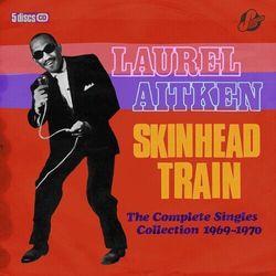 Laurel & Friends Aitken - Skinhead Train -Box Set-
