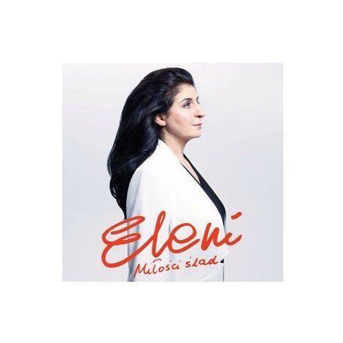 Pozostała muzyka rozrywkowa, Miłości ślad - Eleni (Płyta CD)