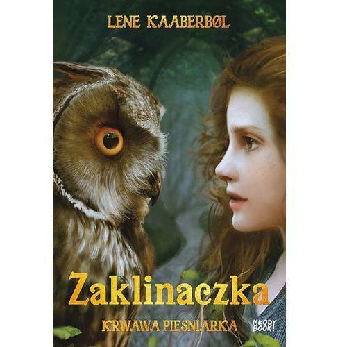 Książki fantasy i science fiction, Zaklinaczka Tom 4. Krwawa pieśniarka (opr. miękka)