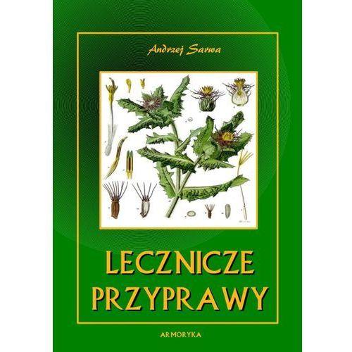 E-booki, Lecznicze przyprawy - Andrzej Sarwa