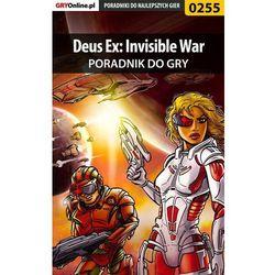 """Deus Ex: Invisible War - poradnik do gry - Jacek """"Stranger"""" Hałas"""