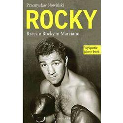 Rocky. Rzecz o Rocky'm Marciano - Przemysław Słowiński