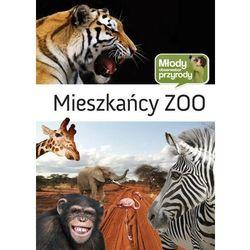 Mieszkańcy zoo Młody Obserwator Przyrody (opr. twarda)