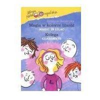 Książki dla dzieci, Magia w kolorze lilaróż. Kolega. Wersja polsko-angielska + zakładka do książki GRATIS (opr. twarda)