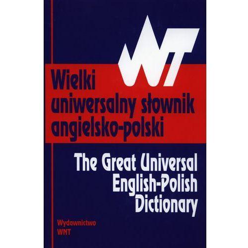 Słowniki, encyklopedie, Wielki uniwersalny słownik angielsko-polski - Tomasz Wyżyński (opr. twarda)