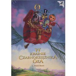 Kraina Oz. W krainie Czarnoksiężnika Oza. Książka audio (CD, format MP3) (opr. kartonowa)