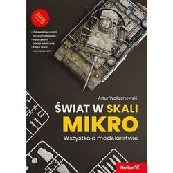 Świat w skali mikro wszystko o modelarstwie - artur wałachowski (opr. broszurowa)
