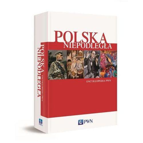 Słowniki, encyklopedie, Polska Niepodległa. Encyklopedia PWN (opr. twarda)