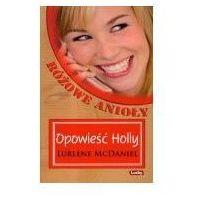 Literatura młodzieżowa, Opowieść holly (opr. broszurowa)