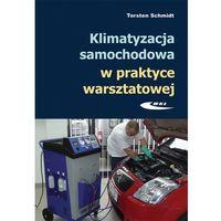Biblioteka motoryzacji, Klimatyzacja samochodowa w praktyce warsztatowej (opr. miękka)