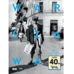 Warszawa lata 40 (opr. twarda)