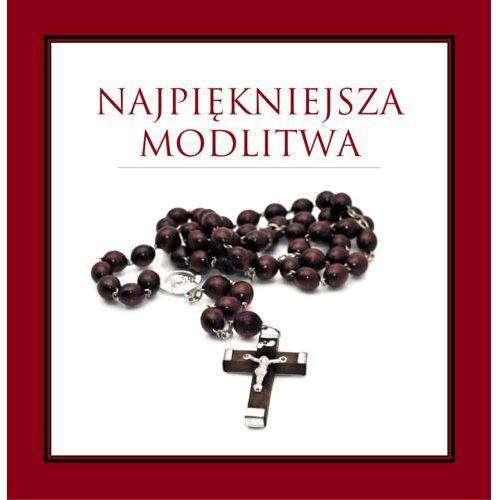 Książki religijne, Najpiękniejsza modlitwa (opr. twarda)