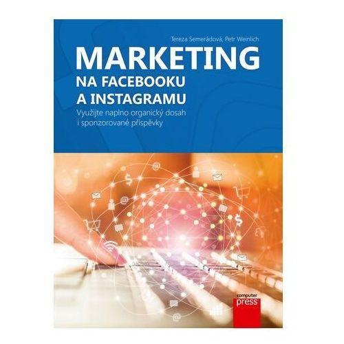 Biblioteka biznesu, Marketing na Facebooku a Instagramu Tereza Semerádová, Petr Weinlich
