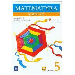 Matematyka wokół nas. Klasa 5. Podręcznik z płytą CD (opr. miękka)