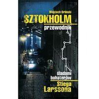 E-booki, Sztokholm Stiega Larssona. Przewodnik śladami bohaterów Stiega Larssona