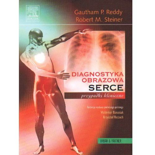 Książki medyczne, Diagnostyka obrazowa serca przypadki kliniczne (opr. miękka)