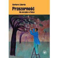 Biblioteka biznesu, Przezorność. Kto oszczędza w Polsce (opr. miękka)