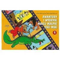 Książki dla dzieci, Awantury i wybryki małej małpki fiki-miki 1 (dodruk 2020) - makuszyński kornel
