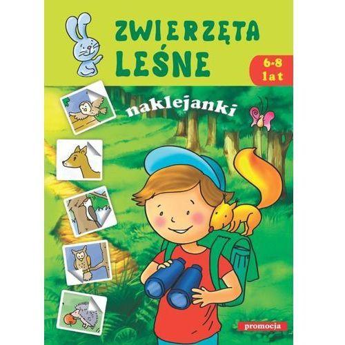 Literatura młodzieżowa, Zwierzęta leśne . Naklejanki 6-8 lat (opr. miękka)