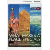 Książki do nauki języka, What Makes a Place Special? Moscow, Egypt, Australia. Cambridge Discovery Education Interactive Readers (z kodem) (opr. miękka)