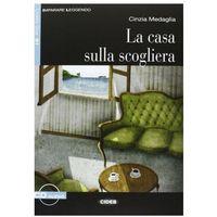 Książki do nauki języka, Casa Sulla Scogliera + CD (opr. miękka)