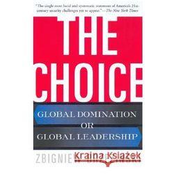 Zbigniew Brzezinski - Choice